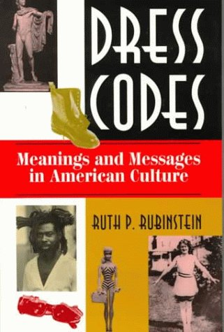 9780813322834: Dress Codes: Meanings And Messages In American Culture