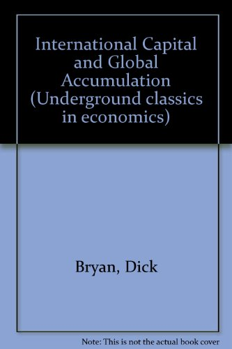 9780813323565: The Chase Across The Globe: International Accumulation And The Contradictions For Nation States (Underground Classics in Economics)