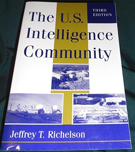 9780813323763: The U.s. Intelligence Community: Third Edition