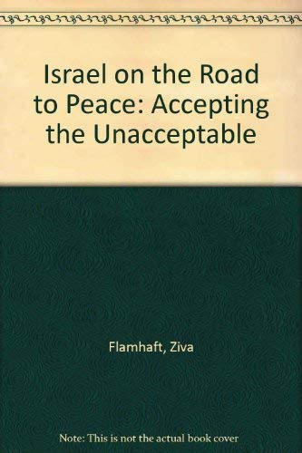 9780813324142: Israel on the Road to Peace: Accepting the Unacceptable
