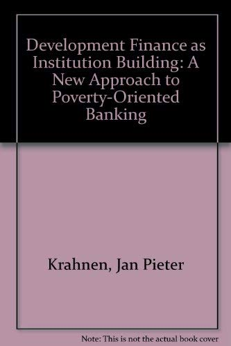 Development Finance As Institution Building: A New: Krahnen, Jan Pieter,