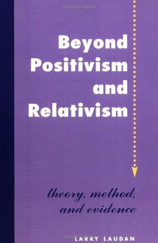 9780813324692: Beyond Positivism And Relativism: Theory, Method, And Evidence