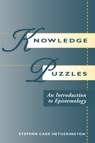 Knowledge Puzzles: An Introduction To Epistemology: Hetherington, Stephen Cade