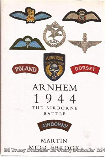 9780813324982: Arnhem 1944: The Airborne Battle