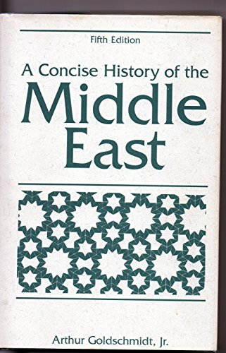 9780813325286: A Concise History of the Middle East