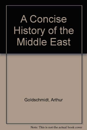 9780813325286: A Concise History of the Middle East (5th Edition)