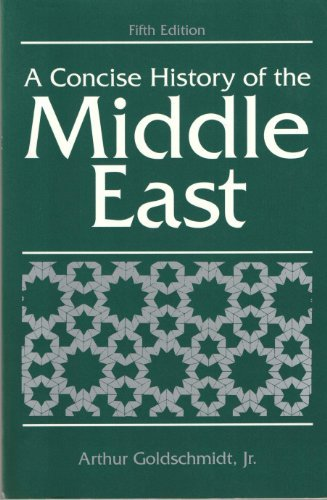 9780813325293: A Concise History of the Middle East (5th Edition)