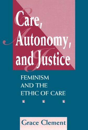 9780813325385: Care, Autonomy, and Justice: Feminism and the Ethic of Care
