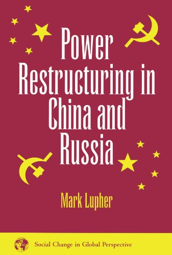 9780813325453: Power Restructuring In China And Russia (Social Change in Global Perspective)