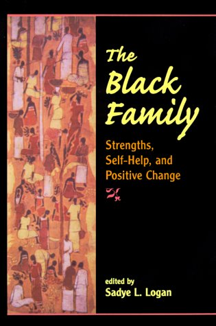 9780813325774: The Black Family: Strengths, Self-help, And Positive Change