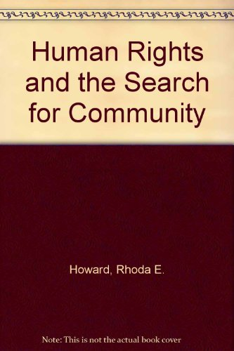 9780813325781: Human Rights And The Search For Community