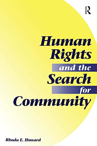9780813325798: Human Rights And The Search For Community