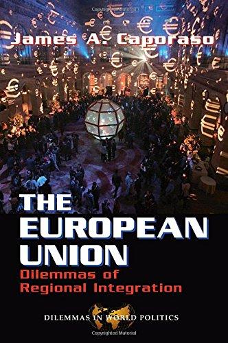 9780813325828: Challenges and Dilemmas of European Union (Dilemmas in World Politics)