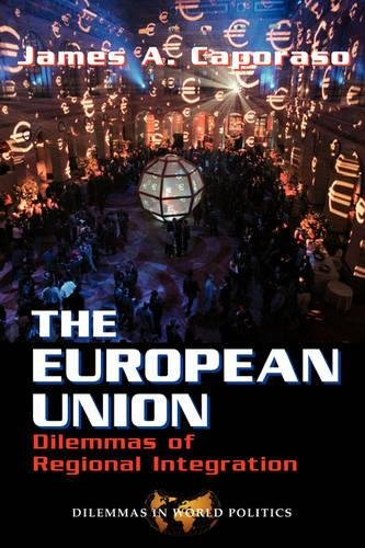 9780813325835: The European Union: Dilemmas of Regional Integration