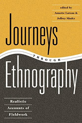 9780813326382: Journeys Through Ethnography: Realistic Accounts Of Fieldwork