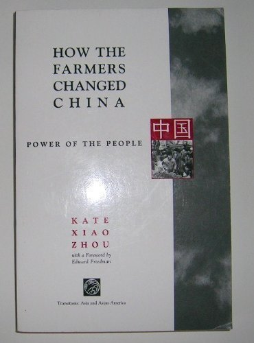 9780813326825: How The Farmers Changed China: Power Of The People (Transitions : Asia & Asian America)