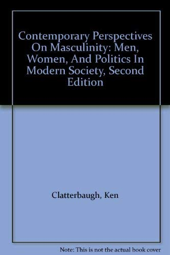 9780813327006: Contemporary Perspectives On Masculinity: Men, Women, And Politics In Modern Society