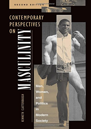 9780813327013: Contemporary Perspectives On Masculinity: Men, Women, And Politics In Modern Society, Second Edition