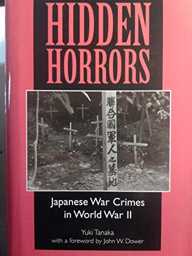 9780813327174: Hidden Horrors: Japanese War Crimes In World War II (Transitions: Asia and Asian America)