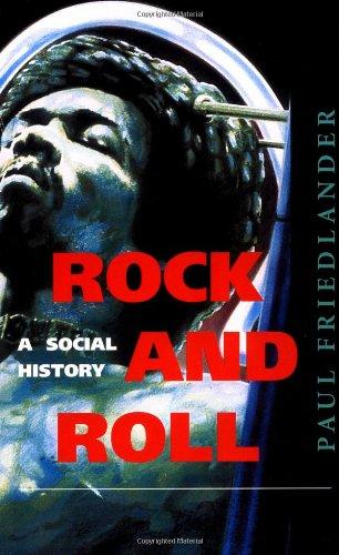 9780813327259: Rock And Roll: A Social History