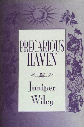 Precarious Haven: Wiley, Juniper