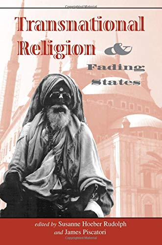 9780813327679: Transnational Religion And Fading States