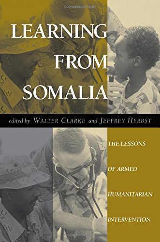 9780813327938: Learning From Somalia: The Lessons Of Armed Humanitarian Intervention