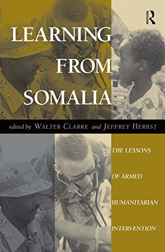 9780813327945: Learning From Somalia: The Lessons Of Armed Humanitarian Intervention