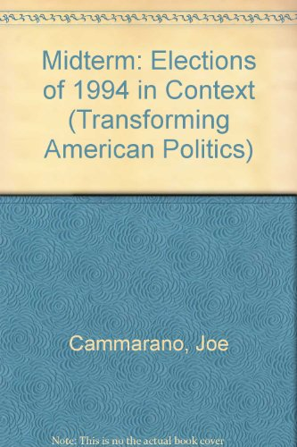 9780813328188: Midterm: The Elections Of 1994 In Context (Transforming American Politics)