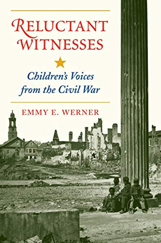9780813328232: Reluctant Witnesses: Children's Voices From The Civil War