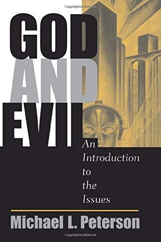 9780813328492: God And Evil: An Introduction To The Issues