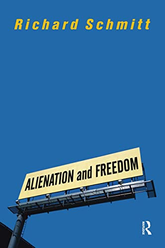 9780813328539: Alienation And Freedom