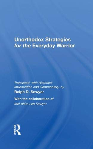 9780813328607: Unorthodox Strategies For The Everyday Warrior: Ancient Wisdom For The Modern Competitor