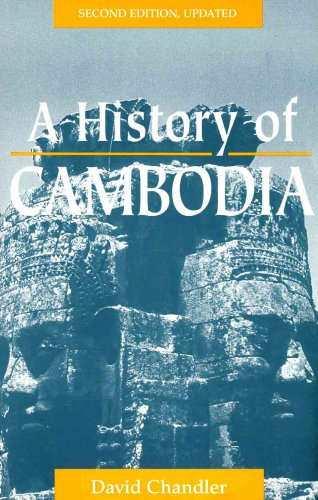 9780813328621: A History Of Cambodia: Second Edition, Updated