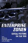 9780813328980: Enterprise Zones: Critical Positions On Star Trek (Film Studies)