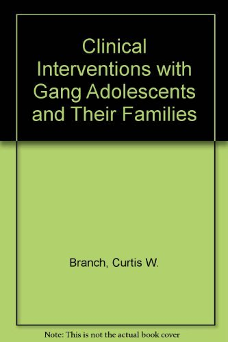 9780813329031: Clinical Interventions With Gang Adolescents And Their Families