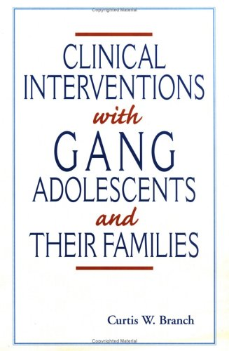 9780813329048: Clinical Interventions With Gang Adolescents And Their Families
