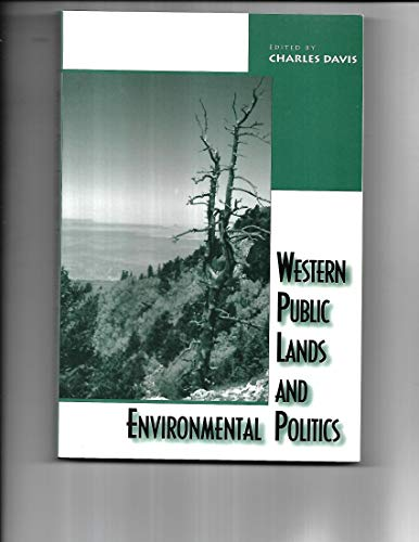 9780813329703: Western Public Lands And Environmental Politics