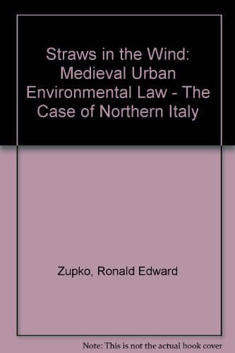 9780813329710: Straws In The Wind: Medieval Urban Environmental Law--the Case Of Northern Italy