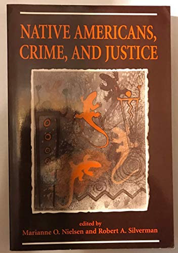 9780813329895: Native Americans, Crime, And Justice