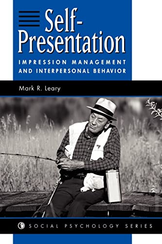 9780813330044: Self-presentation: Impression Management And Interpersonal Behavior (Social Psychology)