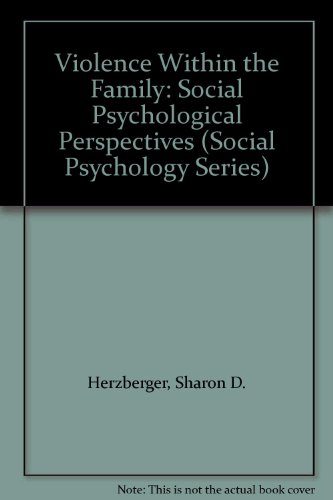 9780813330433: Violence Within the Family: Social Psychological Perspectives (Social Psychology Series)