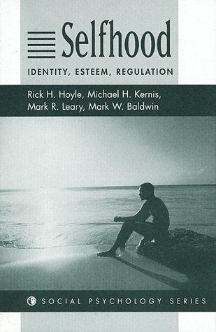 9780813331096: Selfhood: Identity, Esteem, Regulation