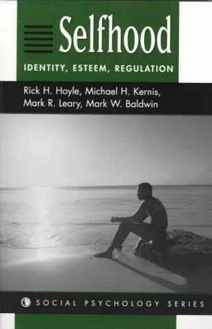 9780813331102: Selfhood: Identity, Esteem, Regulation (Social Psychology Series)
