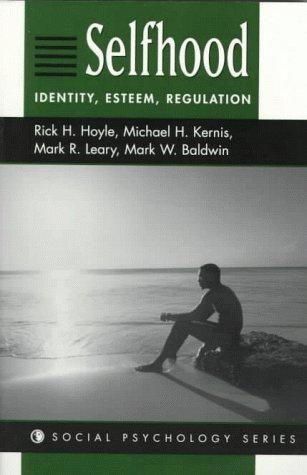 9780813331102: Selfhood: Identity, Esteem, Regulation