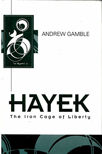 9780813331256: Hayek: The Iron Cage Of Liberty