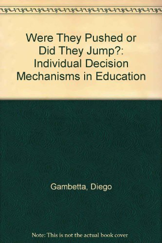 9780813331546: Were They Pushed Or Did They Jump?: Individual Decision Mechanisms In Education