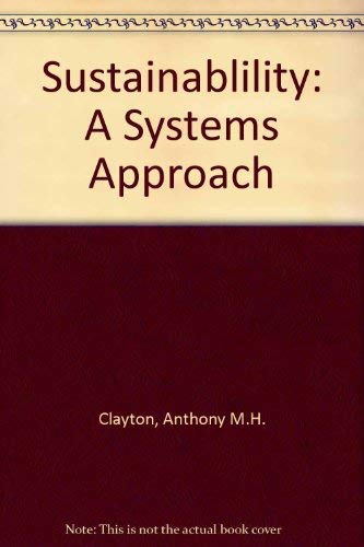 9780813331843: Sustainability: A Systems Approach