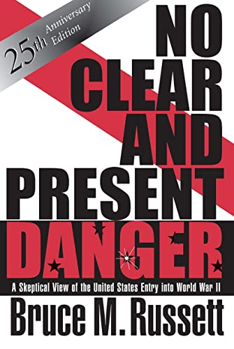 9780813331959: No Clear And Present Danger: A Skeptical View Of The UNited States Entry Into World War II