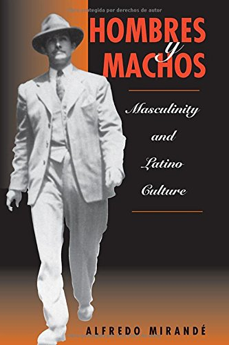 9780813331966: Hombres y Machos: Masculinity and Latino Culture